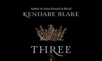 Three Dark Crowns by Kendare Blake, Reviewed by Lecia Sun