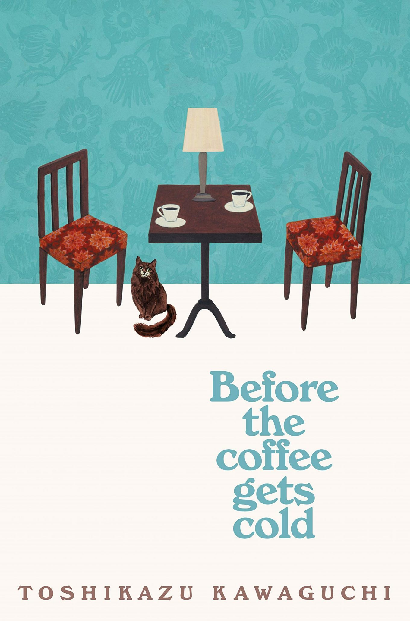 Before the Coffee Gets Cold by Toshikazu Kawaguchi, Reviewed by Lecia Sun